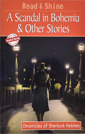 A Scandal in Bohemia & Other Stories