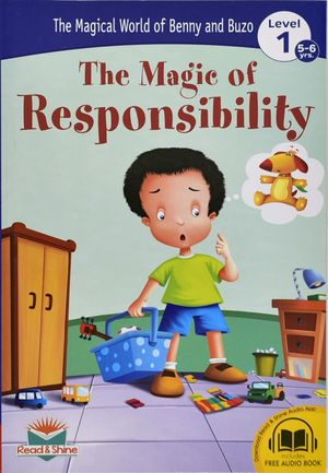 The magic of responsability