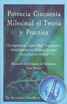 POTENCIA CINCUENTA MILESIMAL EL TEORIA Y PRACTICA / 6 ED.