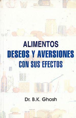 ALIMENTOS. DESEOS Y AVERSIONES CON SUS EFECTOS