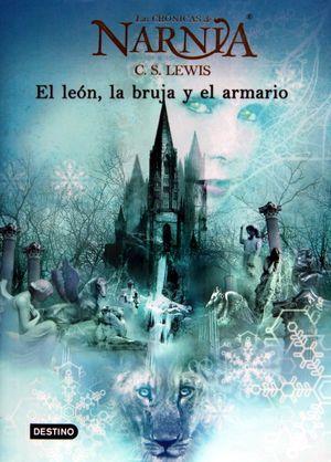 El león la bruja y el armario / Las crónicas de Narnia / vol. 2