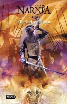 El príncipe Caspian / Las crónicas de Narnia / vol. 4