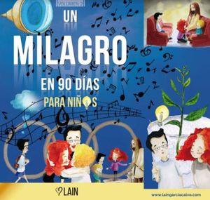Un milagro en 90 días para niños /  vol. 2
