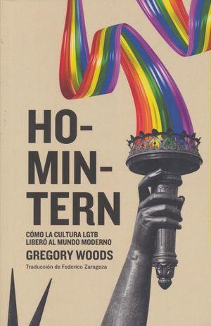 Homintern. Cómo la cultura LGTB liberó al mundo moderno