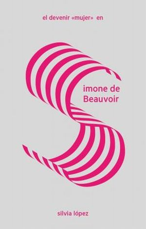 El devenir mujer en Simone de Beauvoir