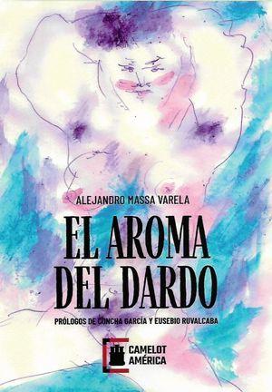 AROMA DEL DARDO, EL