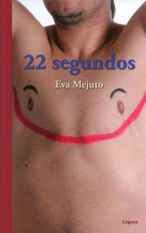 22 segundos / Pd.