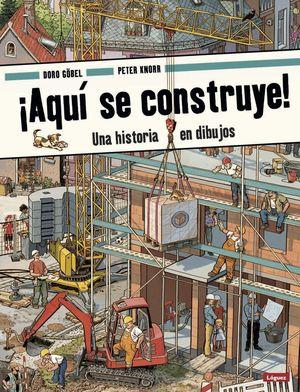 ¡Aquí se construye! Una historia con dibujos / pd.