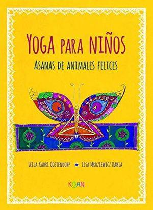 YOGA PARA NIÑOS. ASANAS DE ANIMALES FELICES / PD.