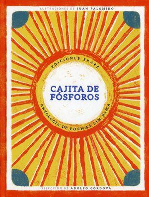 Cajita de fósforos. Antología de poemas sin rima / pd.