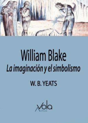 Willia, Blake. La imaginación y el simbolismo