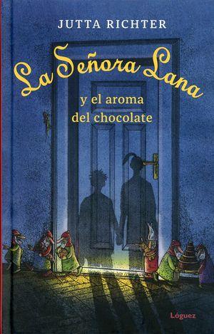 La Señora Lana y el aroma del chocolate / pd.