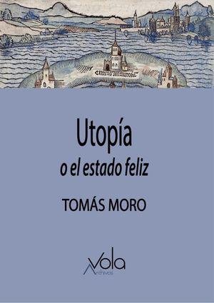 Utopía o el estado feliz