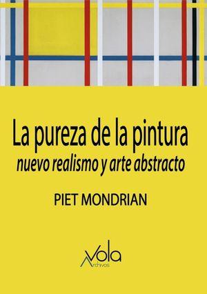 La pureza de la pintura. Nuevo realismo y arte abstracto