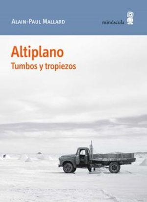 Altiplano. Tumbos y tropiezos