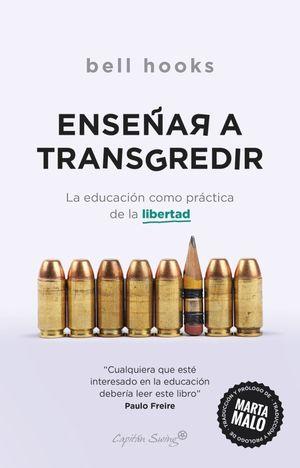 Enseñar a transgredir. La educación como práctica de la libertad