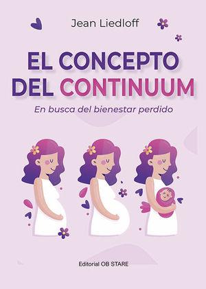 El concepto del continuum. En busca del bienestar perdido / 9 ed.