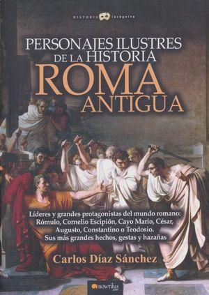 Personajes ilustres de la historia. Roma antigua