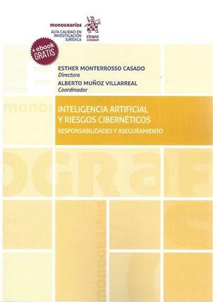 INTELIGENCIA ARTIFICIAL Y RIESGOS CIBERNETICOS. RESPONSABILIDADES Y ASEGURAMIENTO (EBOOK GRATIS)