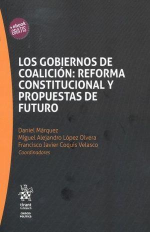 GOBIERNOS DE COALICION REFORMA CONSTITUCIONAL Y PROPUESTAS DE FUTURO, LOS (INCLUYE EBOOK)