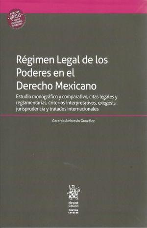REGIMEN LEGAL DE LOS PODERES EN EL DERECHO MEXICANO (INCLUYE EBOOK)