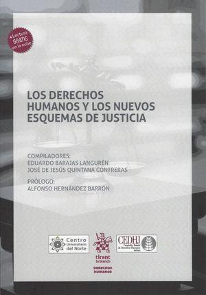 Los derechos humanos y los nuevos esquemas de justicia