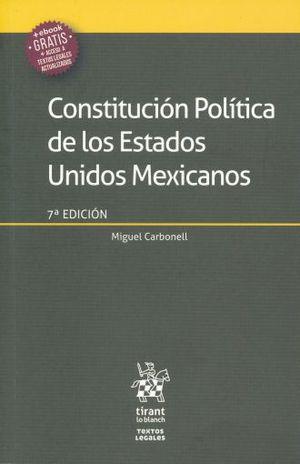 CONSTITUCION POLITICA DE LOS ESTADOS UNIDOS MEXICANOS / 7 ED.