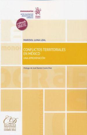 CONFLICTOS TERRITORIALES EN MEXICO UNA APROXIMACION (+ EBOOK)