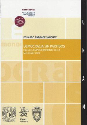 Democracia sin Partidos. Hacia el empoderamiento de la sociedad civil