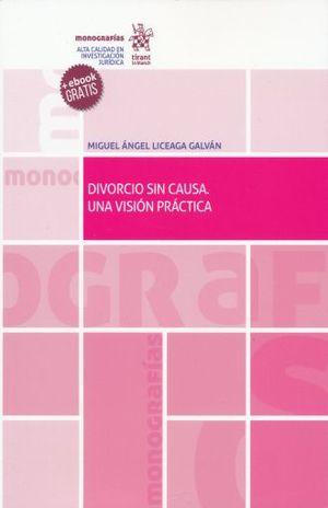 DIVORCIO SIN CAUSA. UNA VISION PRACTICA (+ EBOOK)
