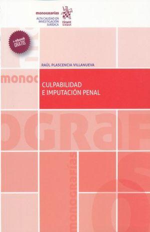 CULPABILIDAD E IMPUTACION PENAL (INCLUYE EBOOK)
