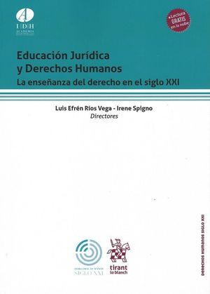 Educación jurídica y derechos humanos. La enseñanza del derecho en el siglo XXI