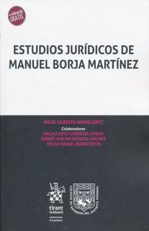 ESTUDIOS JURIDICOS DE MANUEL BORJA MARTINEZ (+ EBOOK)