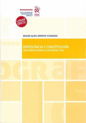 DEMOCRACIA Y CONSTITUCION. UNA MIRADA DESDE LA SOCIEDAD CIVIL (EBOOK GRATIS)