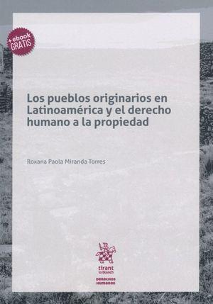 Los pueblos originarios en Latinoamérica y el derecho humano a la propiedad