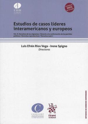 Estudios de casos líderes interamericanos y europeos / vol. IV