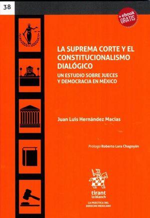 SUPREMA CORTE Y EL CONSTITUCIONALISMO DIALOGICO, LA