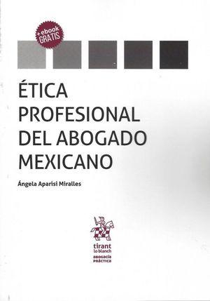 ETICA PROFESIONAL DEL ABOGADO MEXICANO