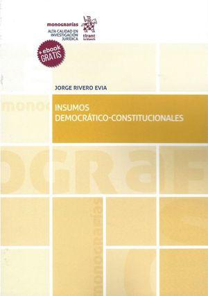 INSUMOS DEMOCRATICO CONSTITUCIONALES