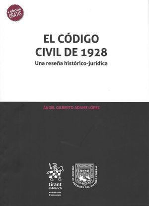 CODIGO CIVIL DE 1928. EL  UNA RESEÑA HISTORICO JURIDICA