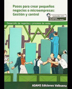 Pasos para crear pequeños negocios o microempresas. Gestión y control