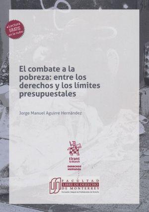 El Combate a la Pobreza. Entre los Derechos y los Límites Presupuestales
