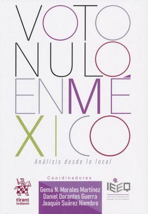 Voto nulo en México. Análisis desde lo local