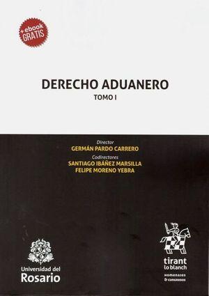 Derecho Aduanero / Tomo 1