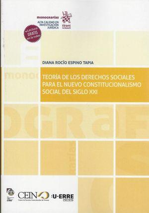 Teoría de los derechos sociales para el nuevo constitucionalismo social del siglo XXI