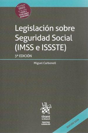 Legislación sobre Seguridad Social (IMSS e ISSSTE) / 3 ed.