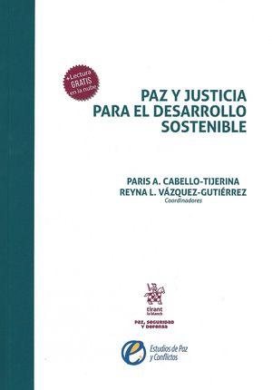Paz y justicia para el desarrollo sostenible