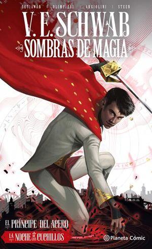 Sombras de magia / El príncipe del acero. La noche de los cuchillos #2 / pd.
