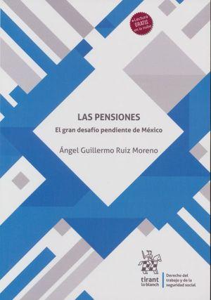 Las Pensiones. El gran desafío pendiente de México