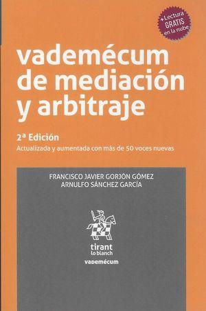 Vademécum de mediación y arbitraje / 2 ed.